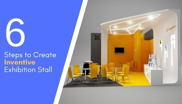 6 Step to Create inventive Stall